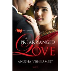 A Prearranged Love by Anusha Vishnampet|infinitimart.com