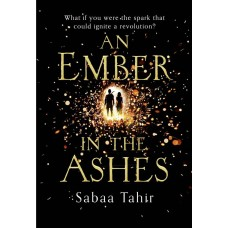 AN EMBER IN THE ASHES  (English, Paperback, Tahir, Sabaa)|infinitimart