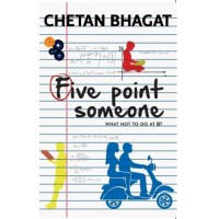 Five Point Someone : What Not to do at Iit  (English, Paperback, Chetan Bhagat)