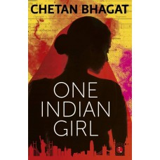 One Indian Girl  (English, Paperback, Chetan Bhagat)|infinitimart