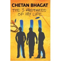 The 3 Mistakes of My Life  (English, Paperback, Chetan Bhagat)