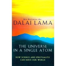 The Universe In A Single Atom: How science and spirituality can serve our world|infinitimart