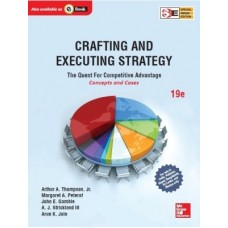 Crafting and Executing Strategy : The Quest for Competitive Advantage - Concepts and Cases (English) 19th Edition