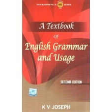 A Textbook of English Grammar and Usage 2nd Edition  (English, Paperback, K V Joseph)