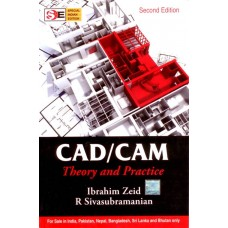 CAD/CAM THEORY AND PRACTICE 2ED 2nd Edition|infinitimart
