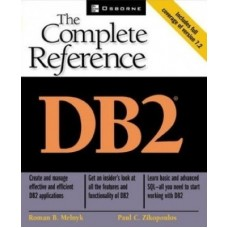 DB2 : The Complete Reference (English) 1st Edition