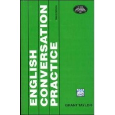 English Conversation Practice 1st Edition  (English, Paperback, Grant Taylor)