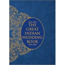 The Great Indian Wedding Book (English)(Hardcover, Atul Pandey)
